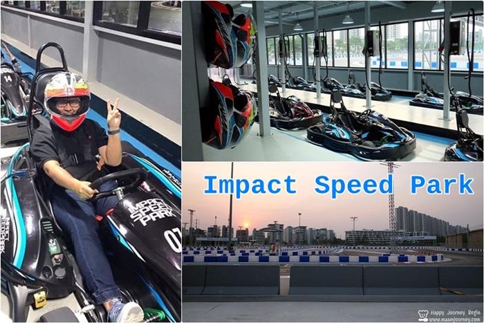 IMPACT Speed Park_Muangthong Thani