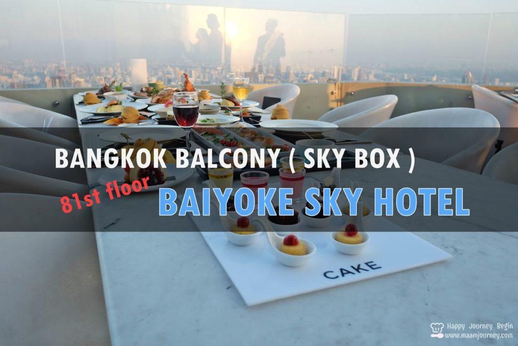 Bangkok Balcony Sky Box_Baiyoke Sky Hotel