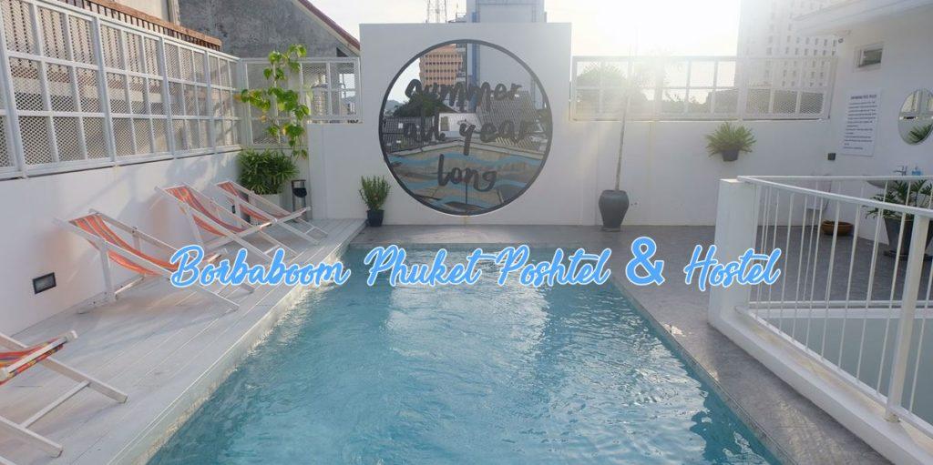Borbaboom Phuket Poshtel and Hostel_1