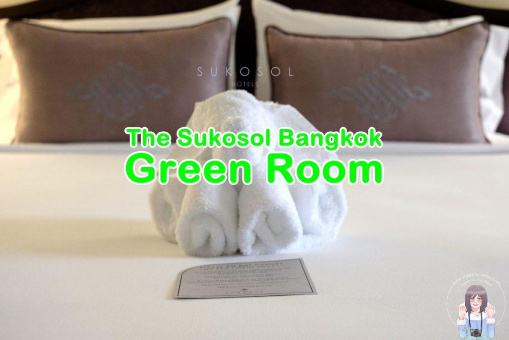 The Sukosol Bangkok_Green Room